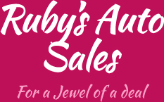 Ruby's Auto Sales - For a jewel of a deal